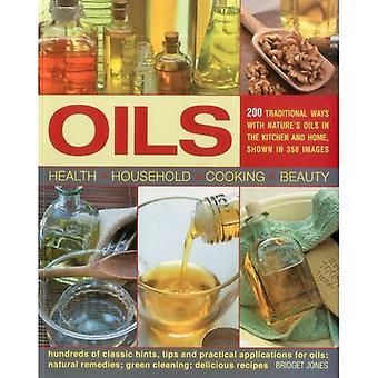 Oliën: 200 traditionele manieren met natuurlijke oliën