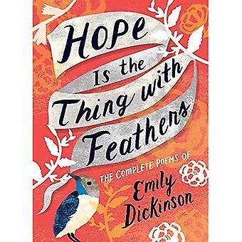 Hope est la chose avec des plumes: The Complete Poems of Emily Dickinson (voix féminine)
