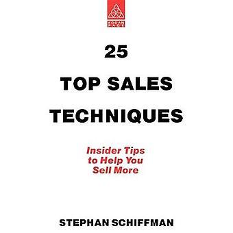 25 övre säljteknik av Schiffman & Stephan