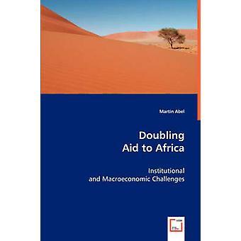 Duplicando a ajuda a África por Abel & Martin