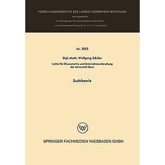 Suchtheorie di Schler & Wolfgang
