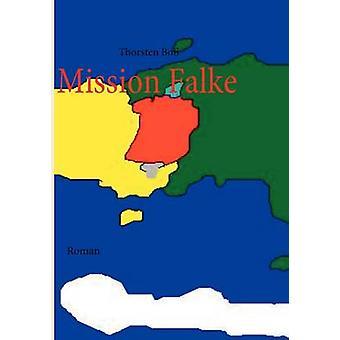 Mission Falke by Bo & Thorsten