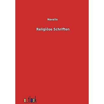 Religise Schriften by Novalis
