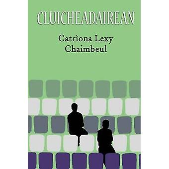 Cluicheadairean by Catriona Lexy Campbell - 9780861525461 Book