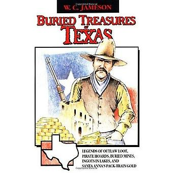Buried Treasures of Texas by W C Jameson - 9780874831788 Book