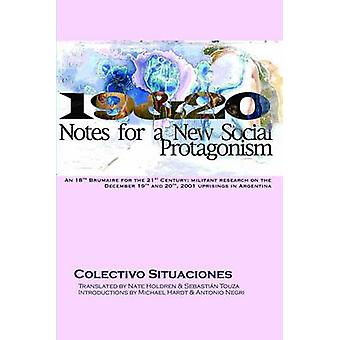19 & 20 - Notes for a New Social Protagonism by Colectivo Situaciones