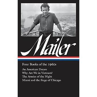 Norman Mailer - Four Books Of The 1960s - An American Dream / Why Are W
