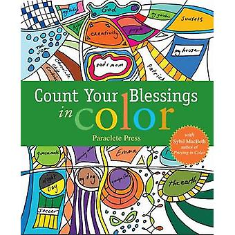 Count Your Blessings in Color - With Sybil Macbeth - Author of Praying