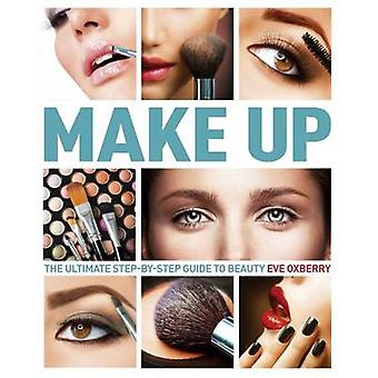 Make Up by Eve Oxberry - 9781784047931 Book