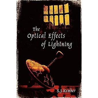 The Optical Effects of Lightning by Kember & S. J.
