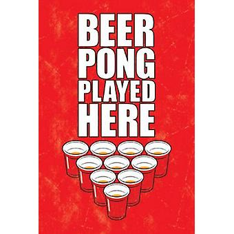 Poster - Beer Pong - Played Here Wall Art Licensed Gifts Toys 241202