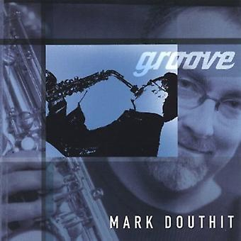 Mark Douthit - Groove [CD] USA import