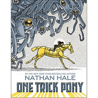 One Trick Pony by Nathan Hale