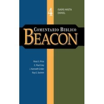 COMENTARIO BIBLICO BEACON TOMO 4 by Harper & A. F.