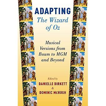 Adapting The Wizard of Oz by Danielle Birkett