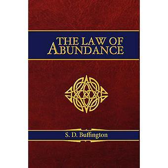 The Law of Abundance by S.D. Buffington