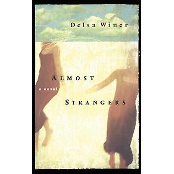 Almost Strangers by Winer & Delsa