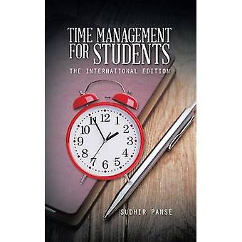 Time Management for Students The International Edition by Panse & Sudhir