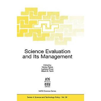 Science Evaluation and Its Management by Paes & Vclav