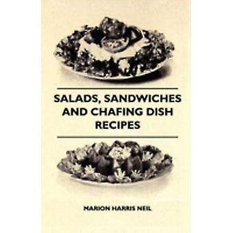 Salads Sandwiches And Chafing Dish Recipes by Neil & Marion Harris