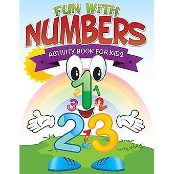 Fun with Numbers Activity Book for Kids by Publishing LLC & Speedy