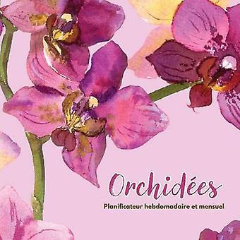 Orchides Planificateur hebdomadaire et mensuel by Us & Journals R