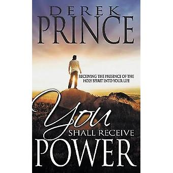 You Shall Receive Power by Prince & Derek