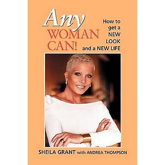 Any Woman Can by Grant & Sheila