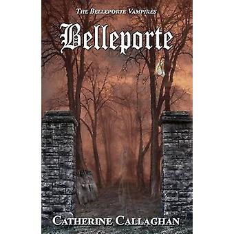 Belleporte by Callaghan & Catherine