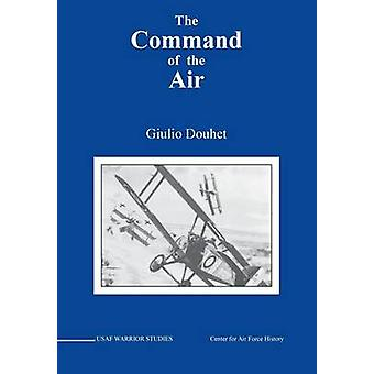 Command of the Air by Douhet & Giulio