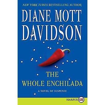 The Whole Enchilada Lp by Diane Mott Davidson - 9780062278470 Book