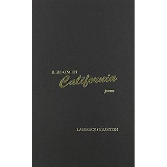 A Room in California - Poems by Laurence Goldstein - 9780810151611 Book