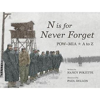 N is for Never Forget - POWaMIA A to Z by Nancy Polette - 978193461736