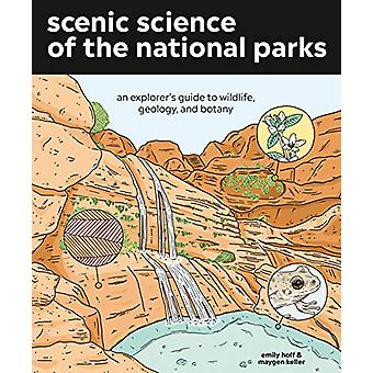 Scenic Science of the National Parks - An Explorer's Guide to Wildlife