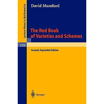 The Red Book of Varieties and Schemes - Includes the Michigan Lectures