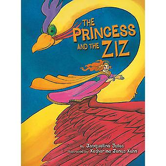 The Princess and the Ziz by Jacqueline Jules - 9780822573821 Book