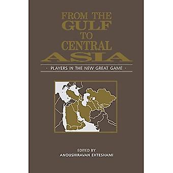 From the Gulf to Central Asia : Players in the New Great Game