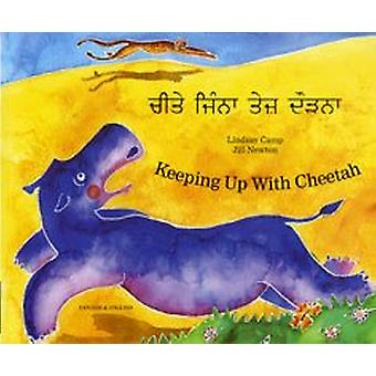 Keeping Up with Cheetah in Panjabi and English by Lindsay Camp - 9781