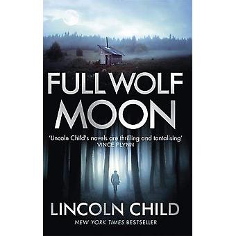 Full Wolf Moon by Lincoln Child - 9781472153586 Book