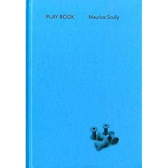 Playbook by Maurice Scully - 9780906630617 Book