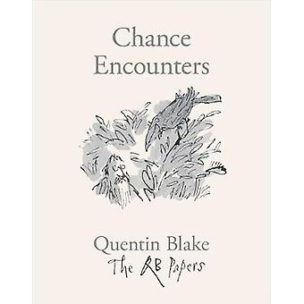 Chance Encounters by Quentin Blake - 9781913119119 Book