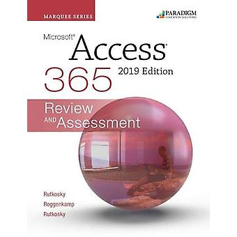Marquee Series - Microsoft Access 2019 - Review and Assessments Workboo