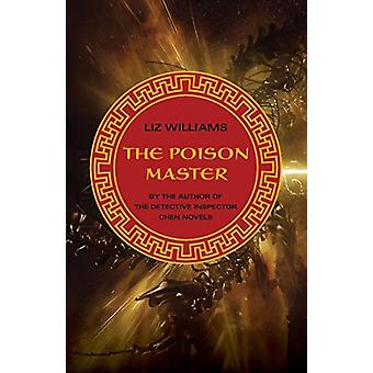 The Poison Master by Liz Williams - 9781480437975 Book