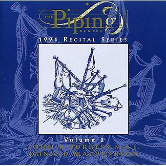 Burgess/Macpherson - Burgess/Macpherson: Vol. 2-Piping Centre [CD] USA import