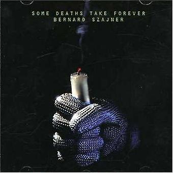 Bernard Szajner - Some Deaths Take Forever [CD] USA import
