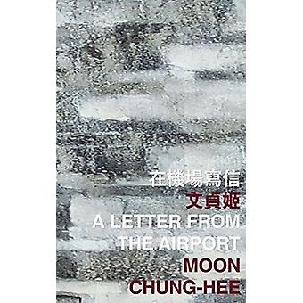 A Letter from the Airport by Chunghee & Moon