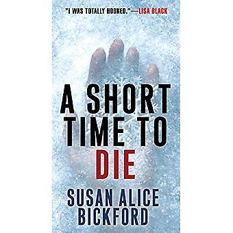 Een korte tijd te sterven