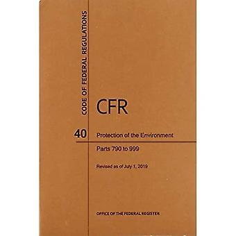 Code of Federal Regulations Titel 40, Umweltschutz, Teile 790-999, 2019