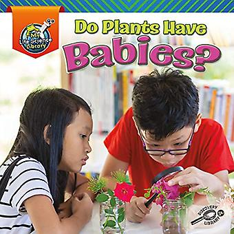 Do Plants Have Babies? (My� Life Science Library)