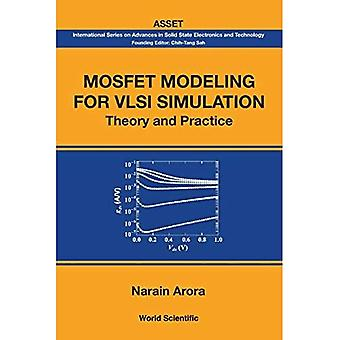 Mosfet Modeling voor Vlsi Simulation: Theory and Practice (International Series on Advances in Solid State Electronics & Technology)